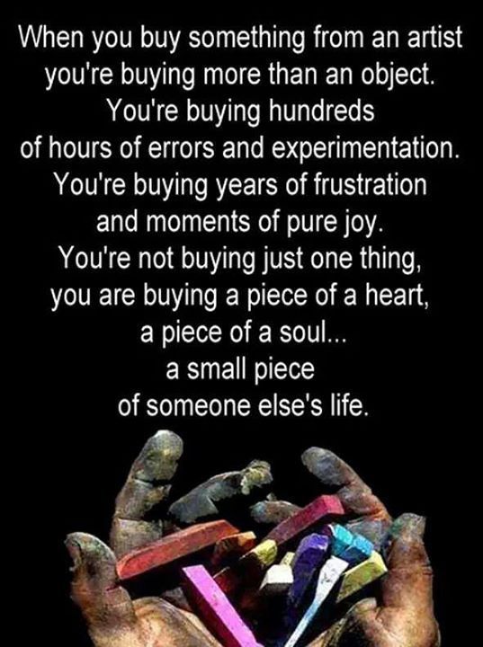 when you buy something made by an artist